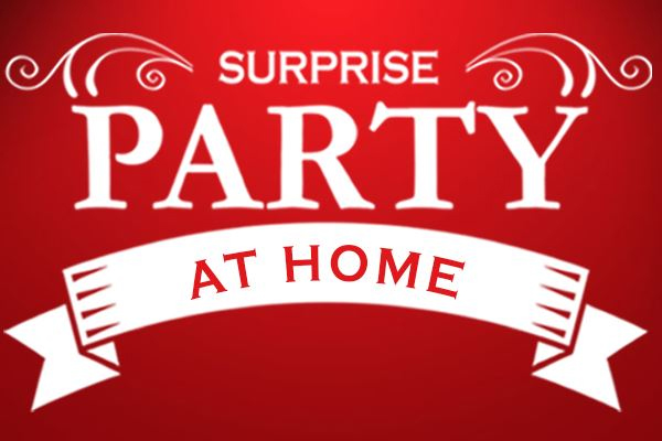 Surprise Party at Home